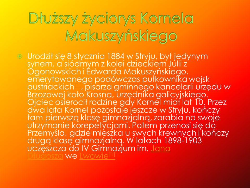 Dłuższy życiorys Kornela Makuszyńskiego