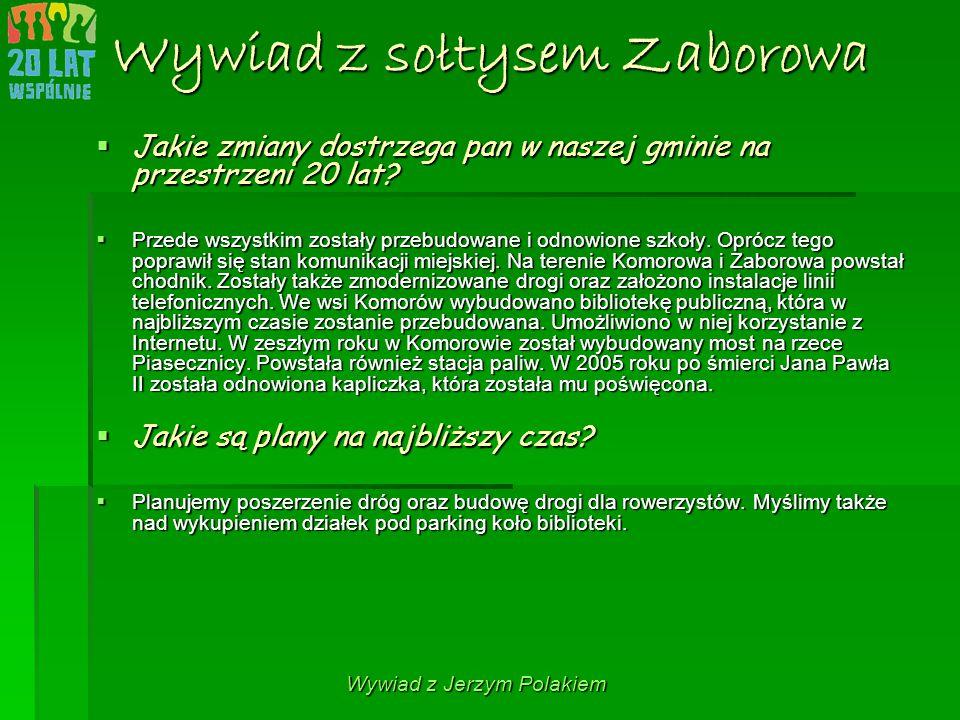 Wywiad z sołtysem Zaborowa