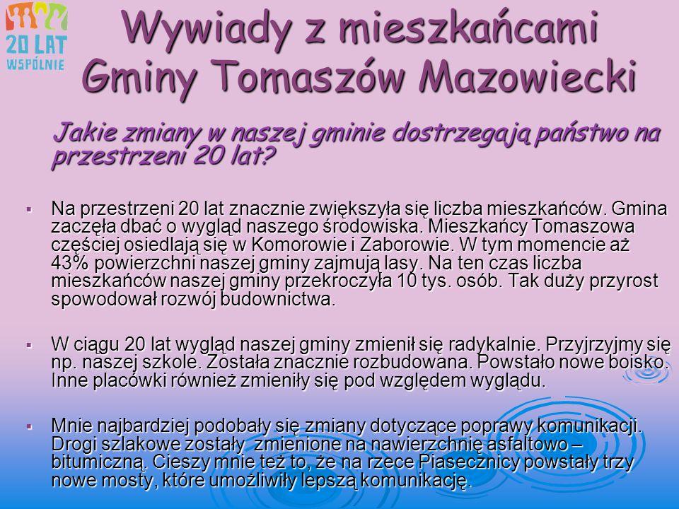 Wywiady z mieszkańcami Gminy Tomaszów Mazowiecki