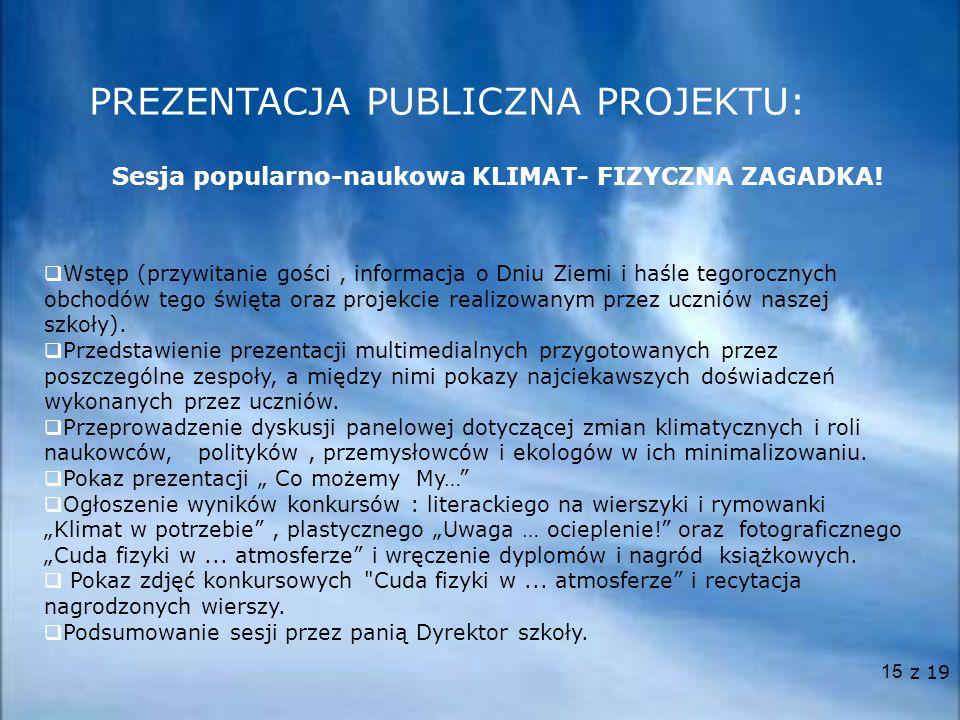 PREZENTACJA PUBLICZNA PROJEKTU:
