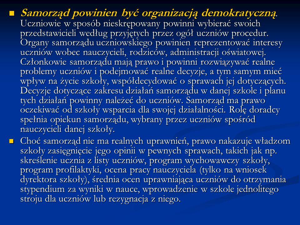 Samorząd powinien być organizacją demokratyczną