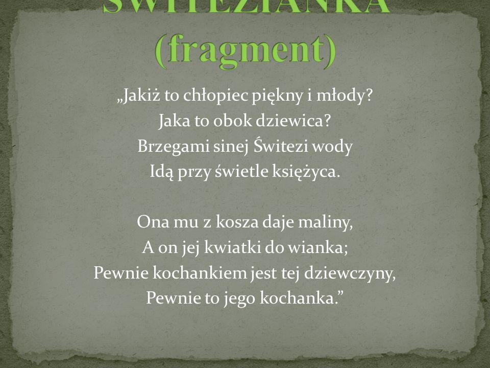 ŚWITEZIANKA (fragment)