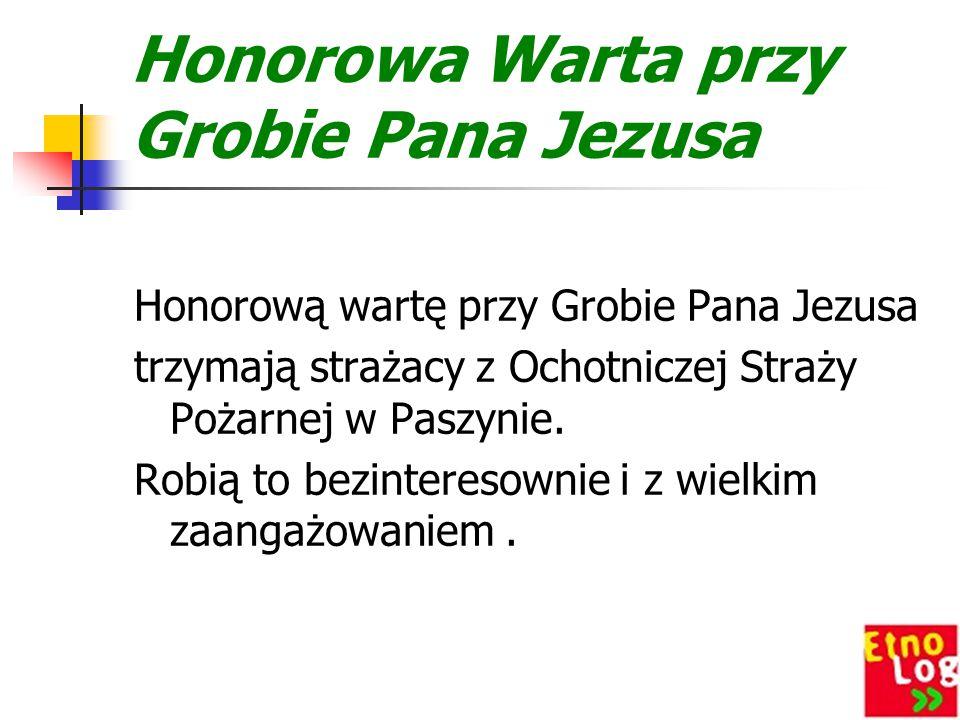 Honorowa Warta przy Grobie Pana Jezusa