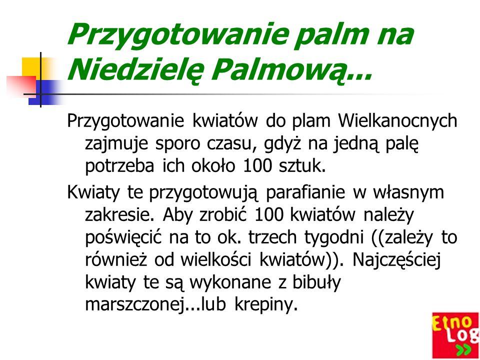 Przygotowanie palm na Niedzielę Palmową...
