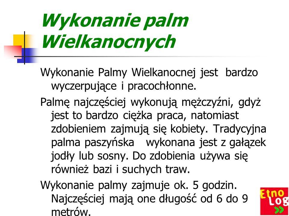 Wykonanie palm Wielkanocnych