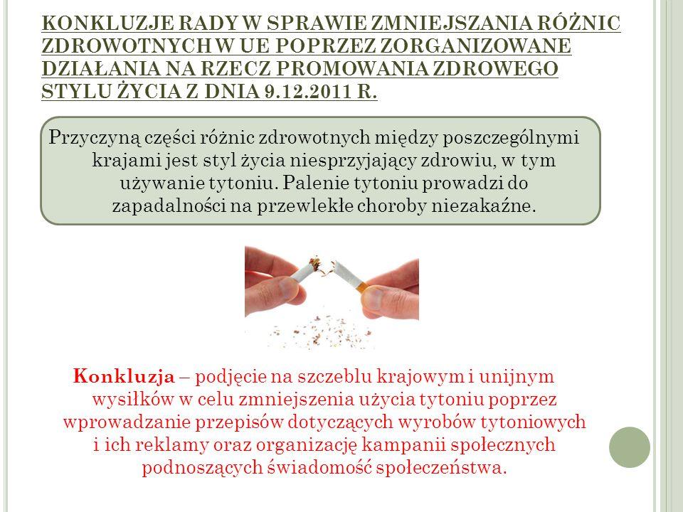 KONKLUZJE RADY W SPRAWIE ZMNIEJSZANIA RÓŻNIC ZDROWOTNYCH W UE POPRZEZ ZORGANIZOWANE DZIAŁANIA NA RZECZ PROMOWANIA ZDROWEGO STYLU ŻYCIA Z DNIA 9.12.2011 R.