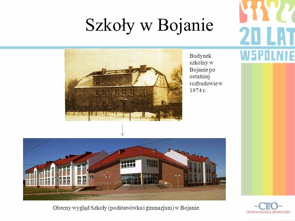 Obecny wygląd Szkoły (podstawówka i gimnazjum) w Bojanie.