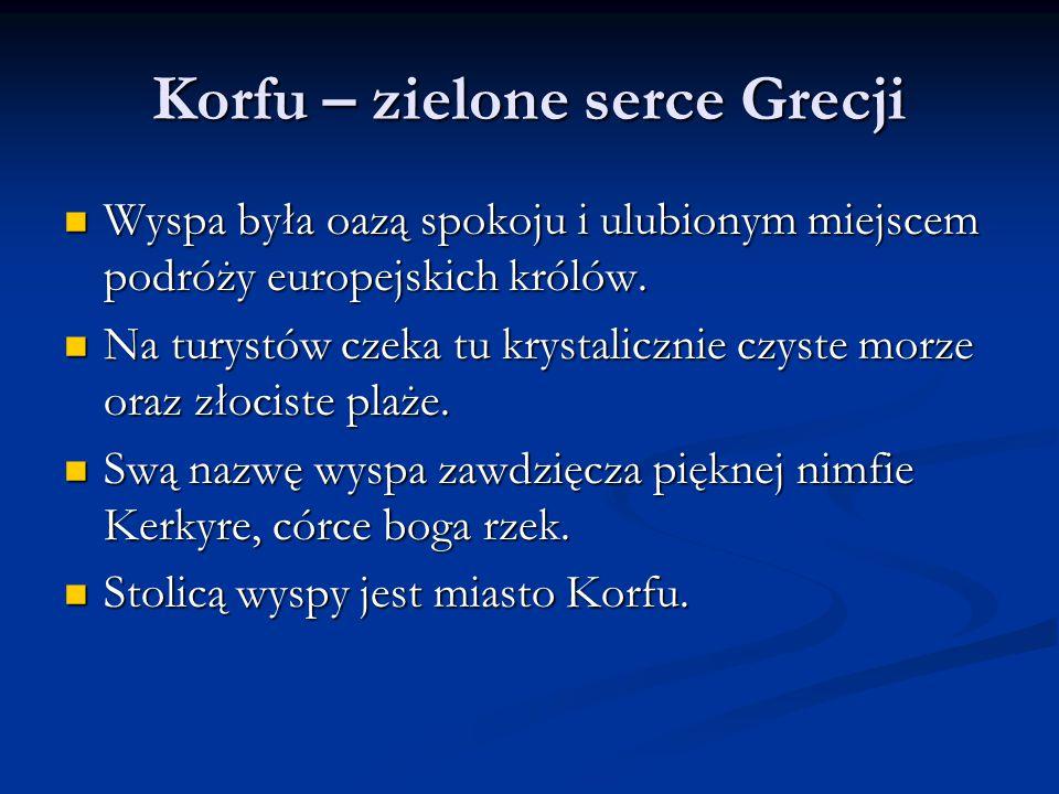 Korfu – zielone serce Grecji