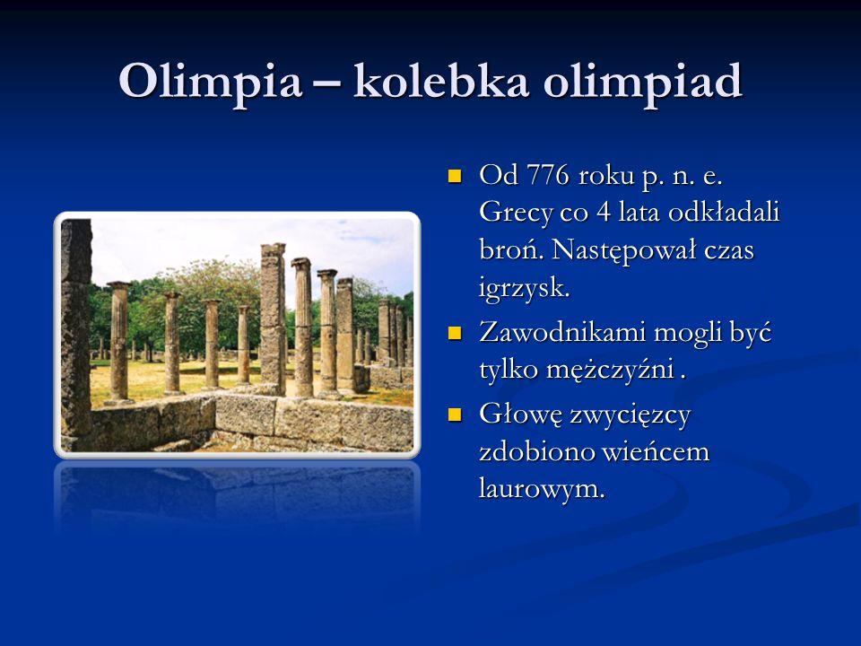Olimpia – kolebka olimpiad