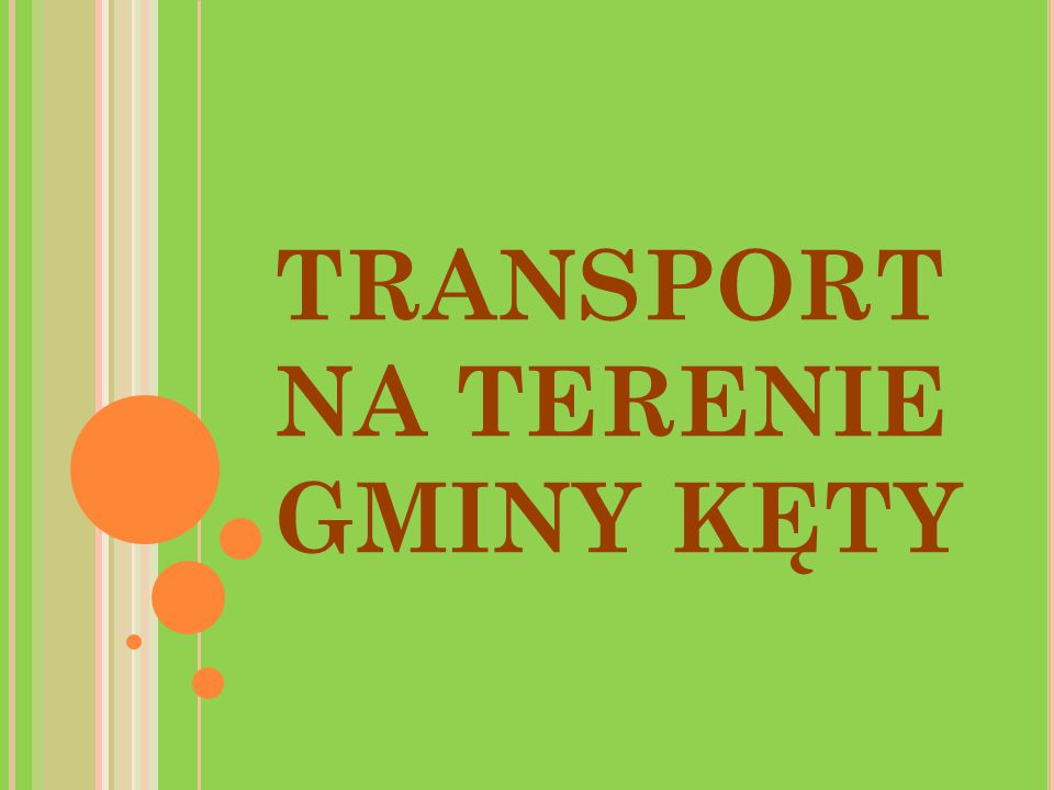 TRANSPORT NA TERENIE GMINY KĘTY