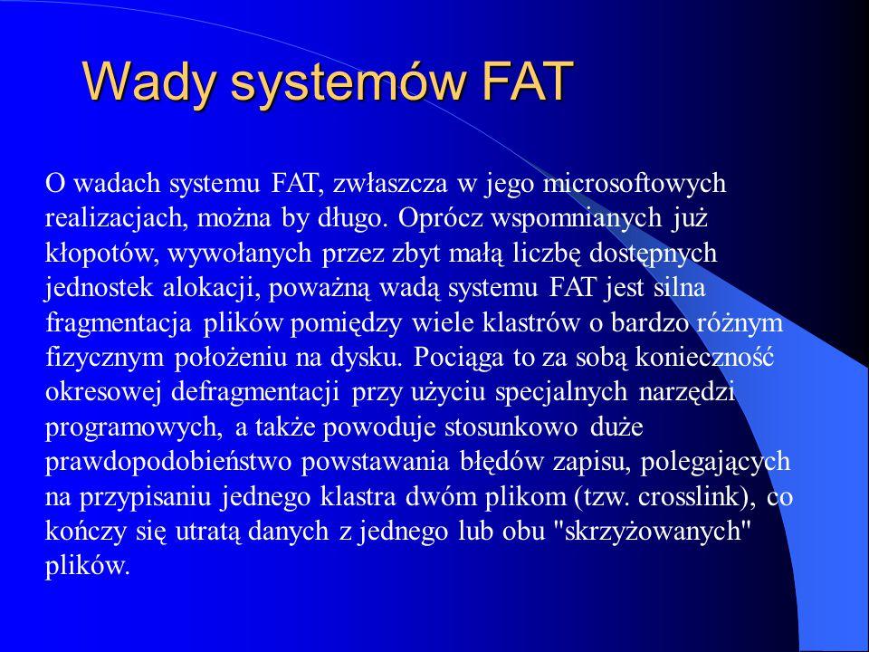 Wady systemów FAT
