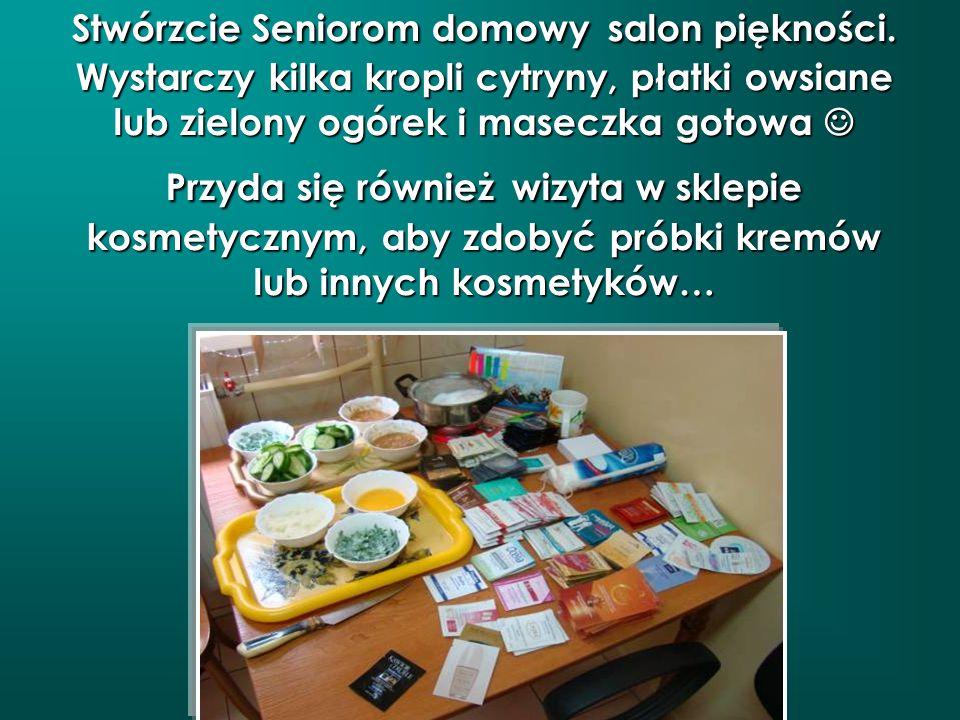 Stwórzcie Seniorom domowy salon piękności