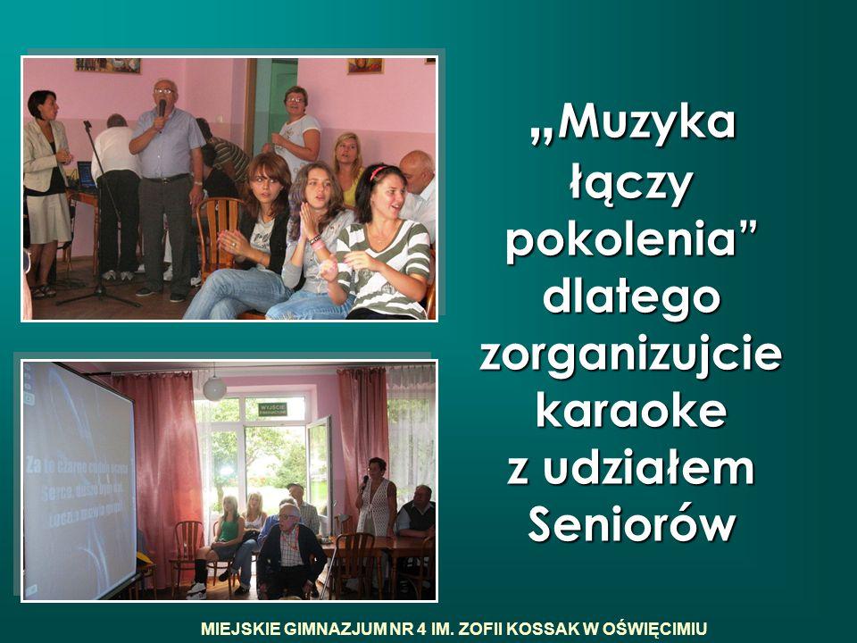 """""""Muzyka łączy pokolenia dlatego zorganizujcie karaoke z udziałem Seniorów"""