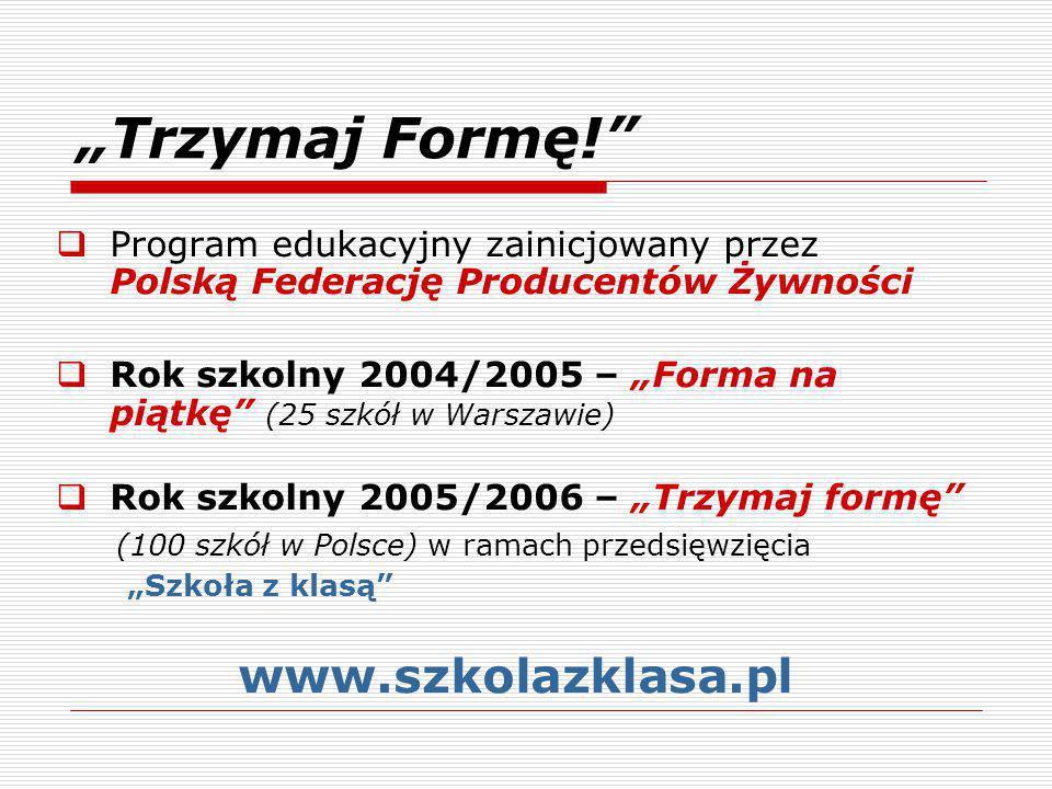 """""""Trzymaj Formę! www.szkolazklasa.pl"""