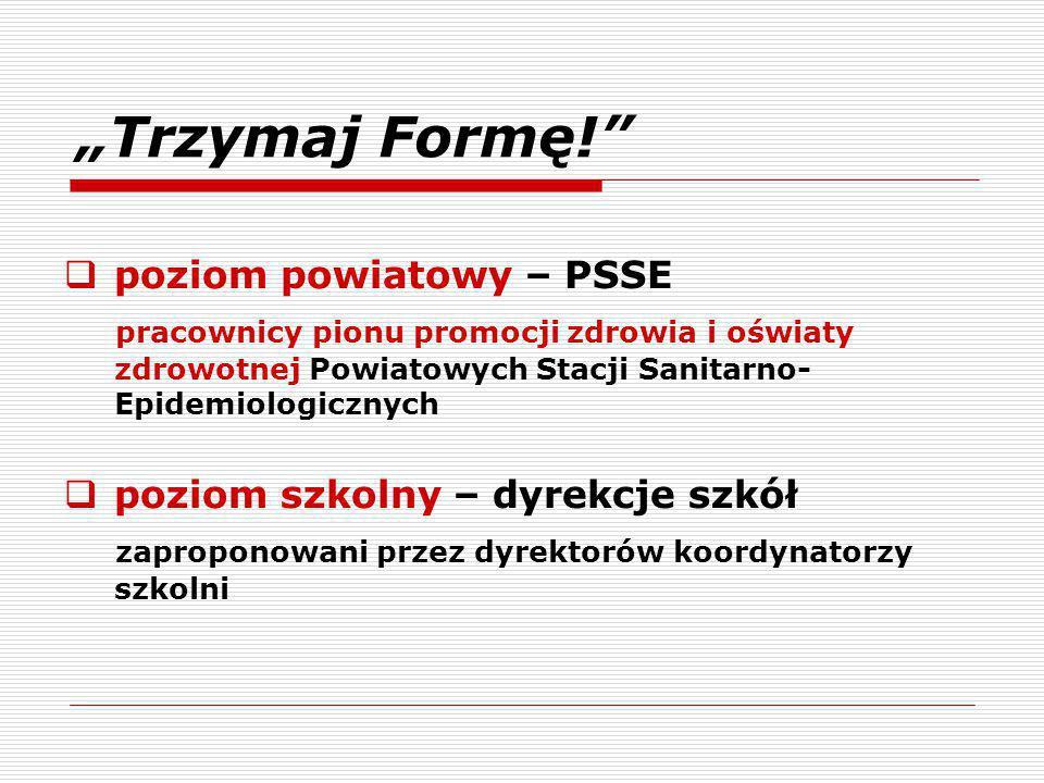 """""""Trzymaj Formę! poziom powiatowy – PSSE"""