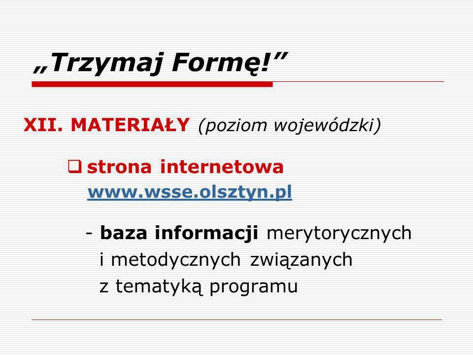 """""""Trzymaj Formę! XII. MATERIAŁY (poziom wojewódzki) strona internetowa"""