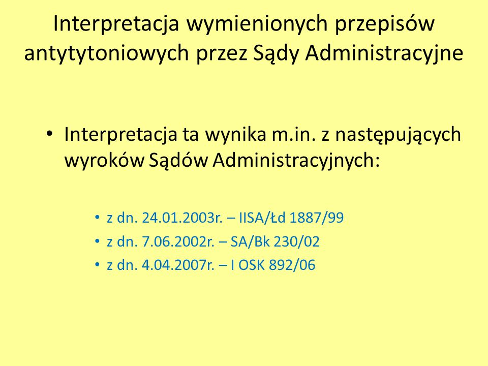 Interpretacja wymienionych przepisów antytytoniowych przez Sądy Administracyjne