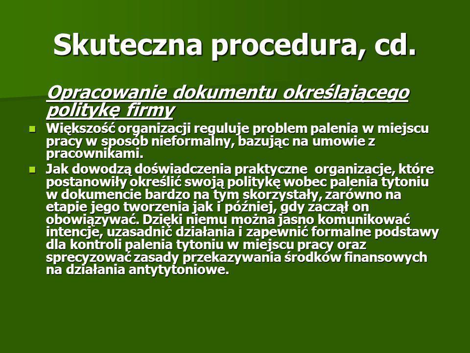 Skuteczna procedura, cd.