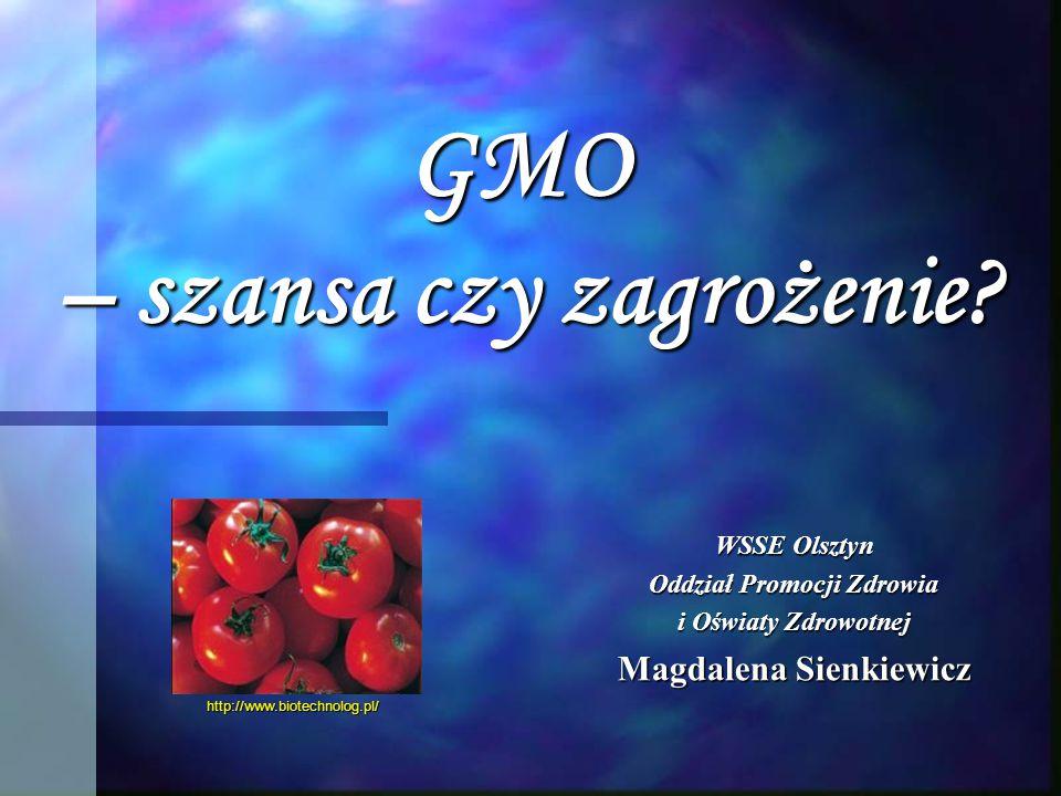 GMO – szansa czy zagrożenie