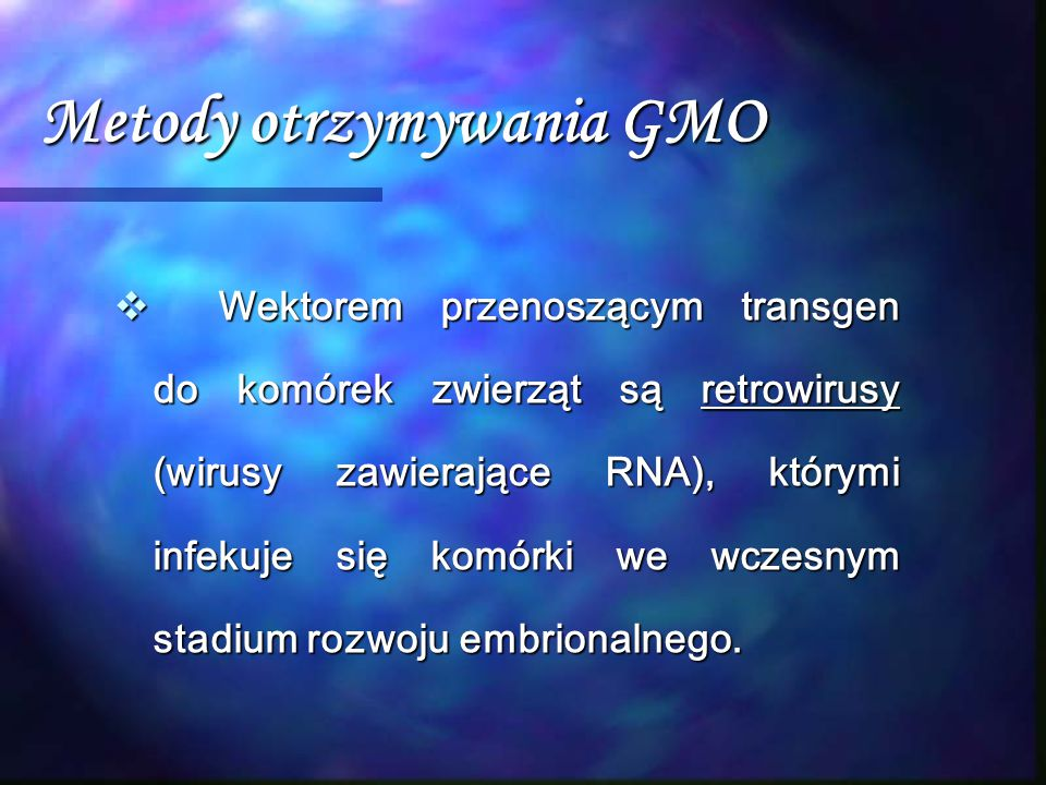 Metody otrzymywania GMO