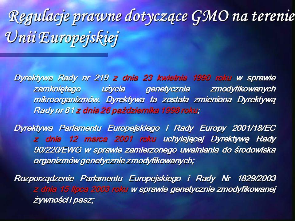Regulacje prawne dotyczące GMO na terenie Unii Europejskiej