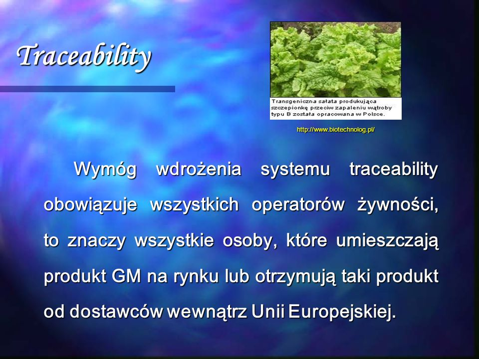 Traceability http://www.biotechnolog.pl/