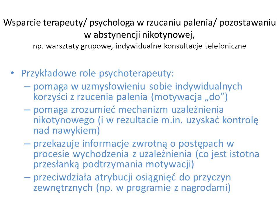 Przykładowe role psychoterapeuty: