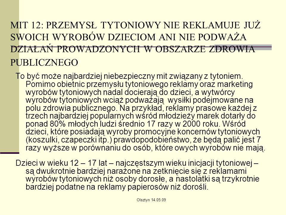 MIT 12: PRZEMYSŁ TYTONIOWY NIE REKLAMUJE JUŻ SWOICH WYROBÓW DZIECIOM ANI NIE PODWAŻA DZIAŁAŃ PROWADZONYCH W OBSZARZE ZDROWIA PUBLICZNEGO