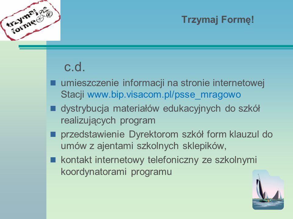 Trzymaj Formę! c.d. umieszczenie informacji na stronie internetowej Stacji www.bip.visacom.pl/psse_mragowo.