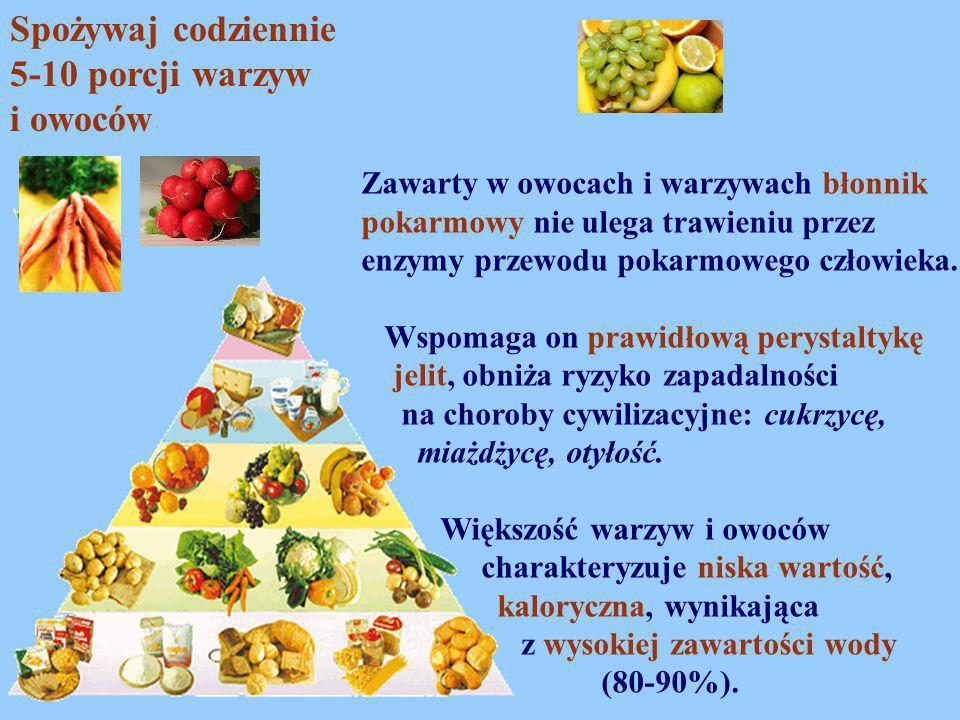 Spożywaj codziennie 5-10 porcji warzyw i owoców