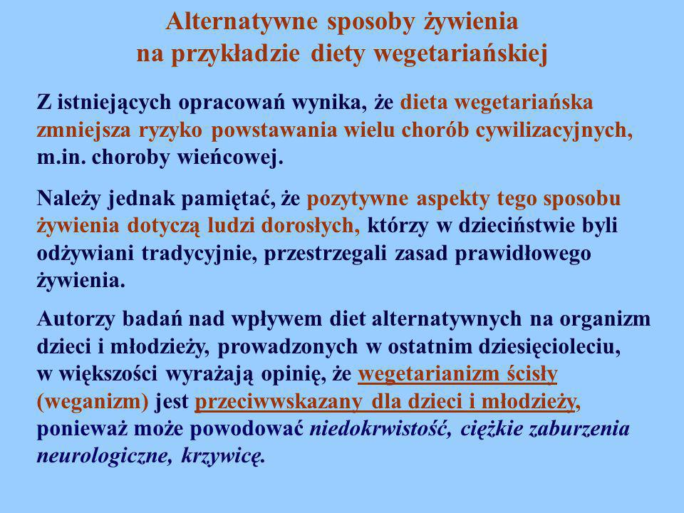 Alternatywne sposoby żywienia na przykładzie diety wegetariańskiej
