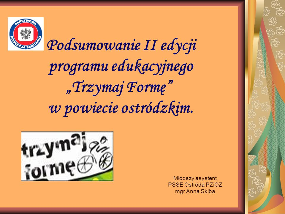 Młodszy asystent PSSE Ostróda PZiOZ mgr Anna Skiba