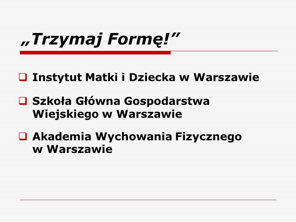 """""""Trzymaj Formę! Instytut Matki i Dziecka w Warszawie"""