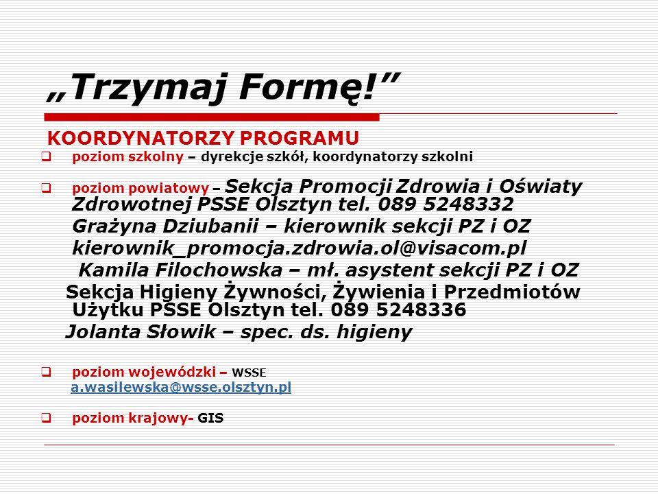 """""""Trzymaj Formę! KOORDYNATORZY PROGRAMU"""