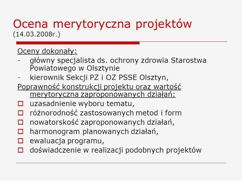 Ocena merytoryczna projektów (14.03.2008r.)