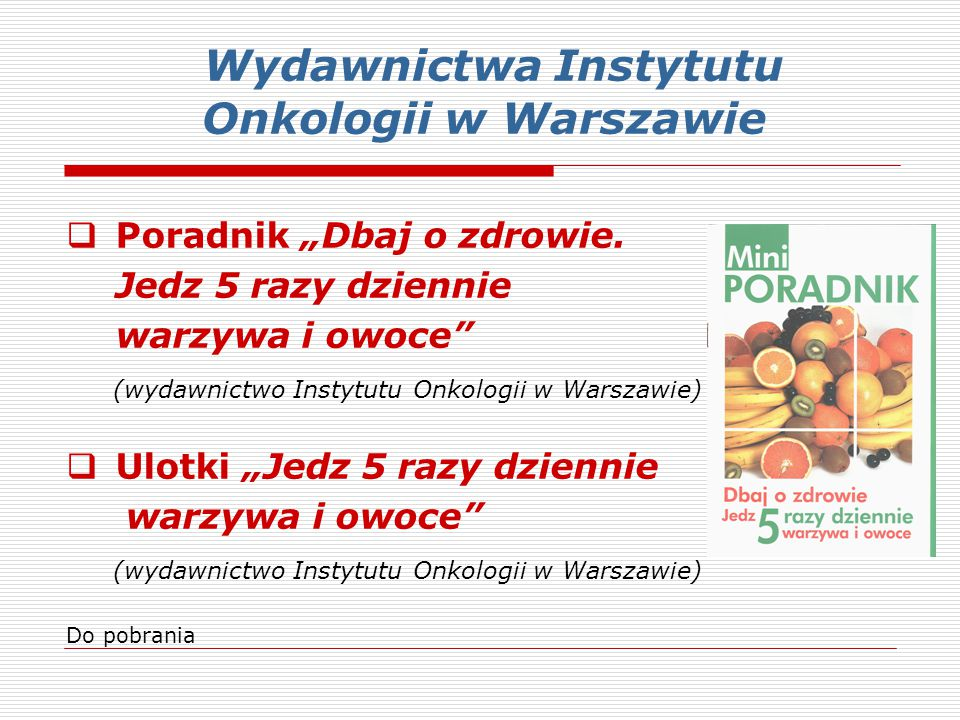 Wydawnictwa Instytutu Onkologii w Warszawie