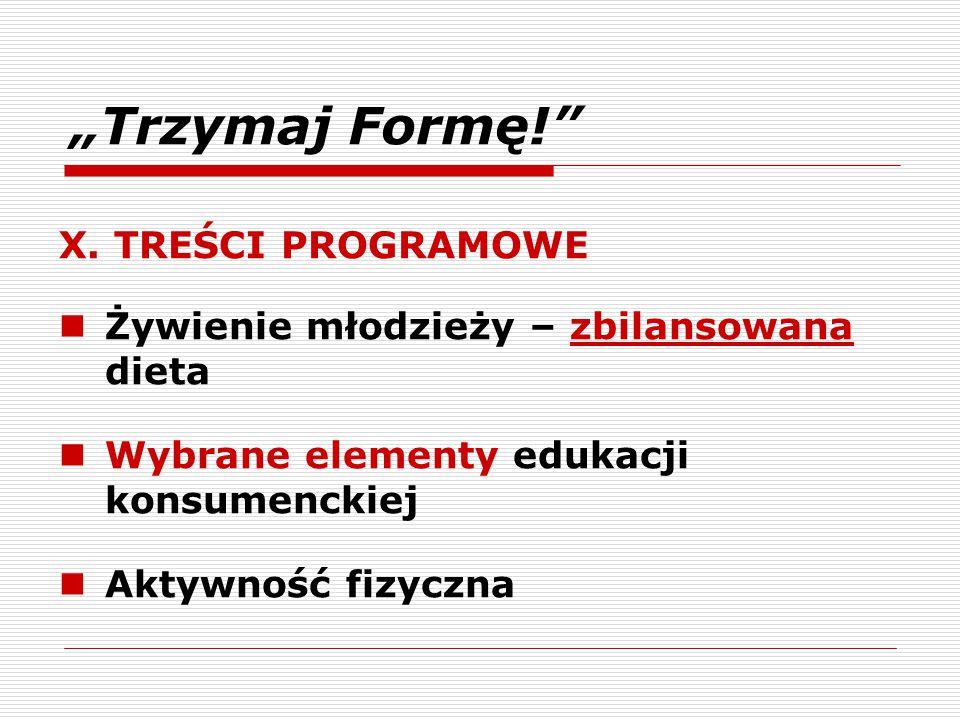 """""""Trzymaj Formę! X. TREŚCI PROGRAMOWE"""