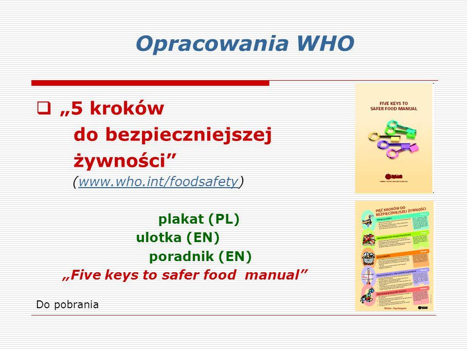 """Opracowania WHO """"5 kroków do bezpieczniejszej żywności"""