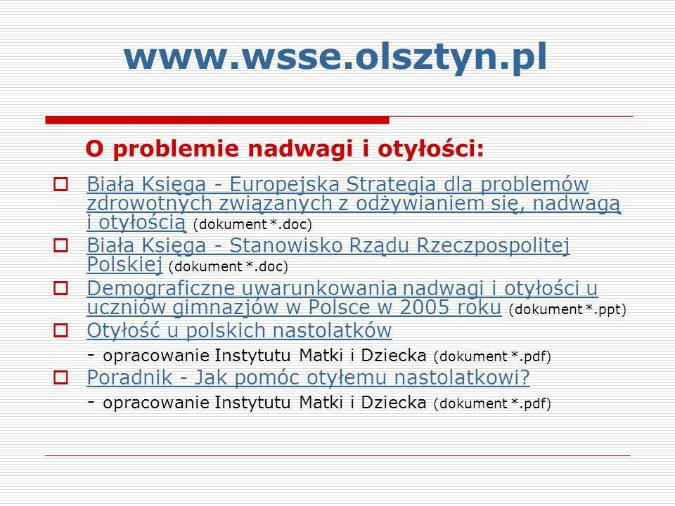 www.wsse.olsztyn.pl O problemie nadwagi i otyłości: