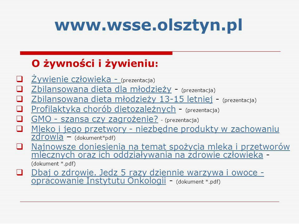 www.wsse.olsztyn.pl O żywności i żywieniu:
