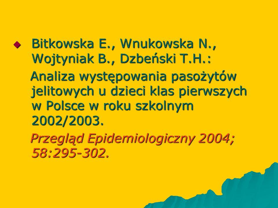 Bitkowska E., Wnukowska N., Wojtyniak B., Dzbeński T.H.: