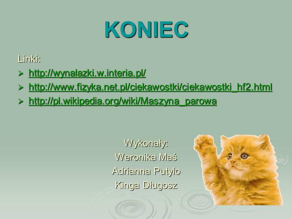 KONIEC Linki: http://wynalazki.w.interia.pl/