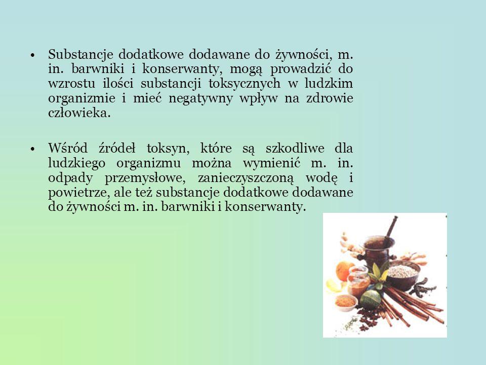 Substancje dodatkowe dodawane do żywności, m. in
