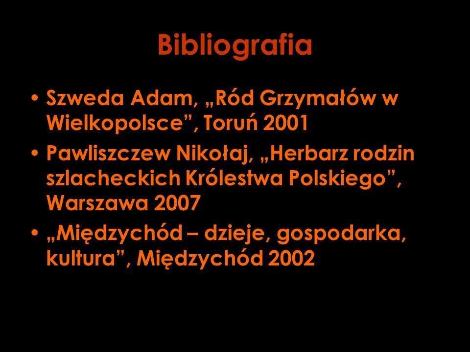 """Bibliografia Szweda Adam, """"Ród Grzymałów w Wielkopolsce , Toruń 2001"""