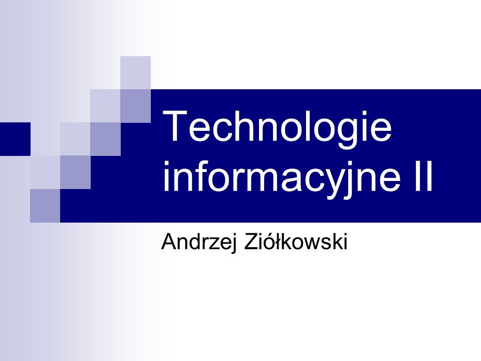 Technologie informacyjne II