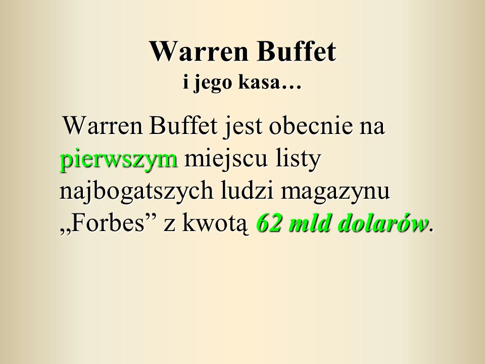 Warren Buffet i jego kasa…