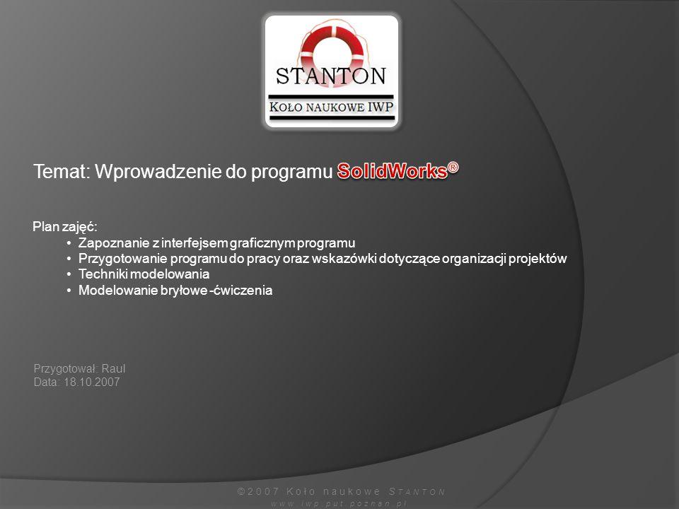 Temat: Wprowadzenie do programu SolidWorks®