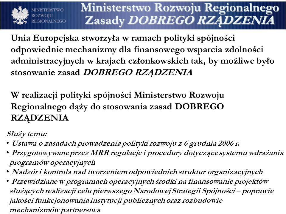 Ministerstwo Rozwoju Regionalnego Zasady DOBREGO RZĄDZENIA