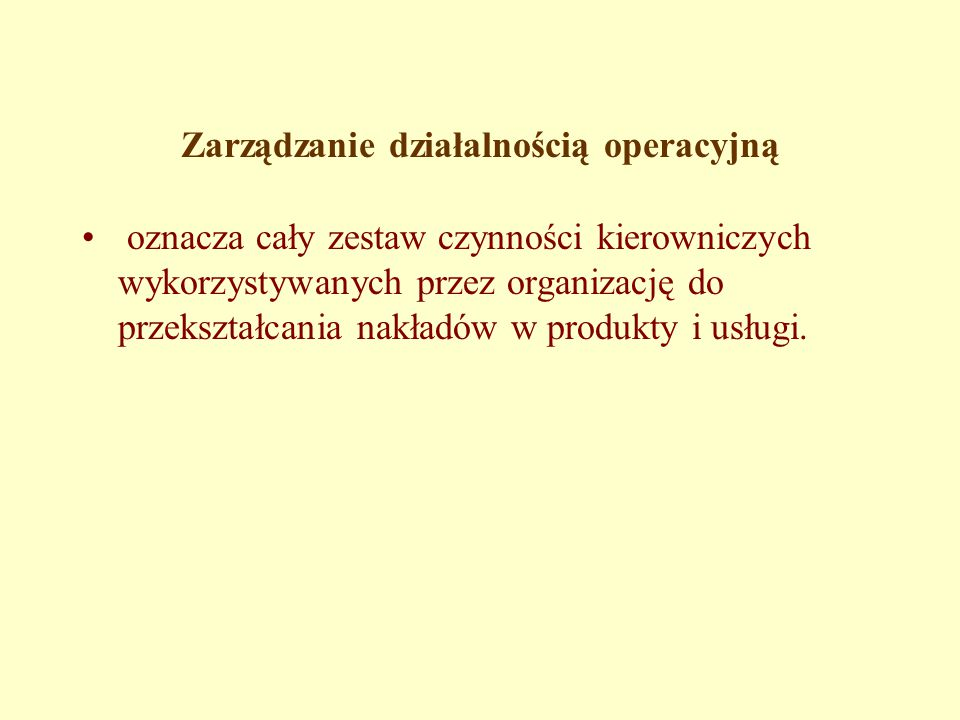 Zarządzanie działalnością operacyjną