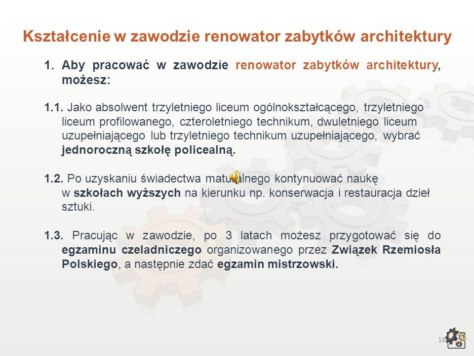 Kształcenie w zawodzie renowator zabytków architektury
